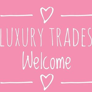 Luxury Trades Welcomed